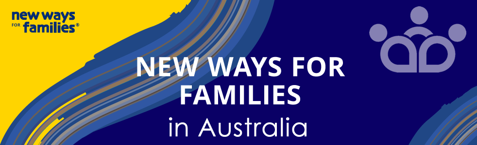 New Ways for Families in Australia